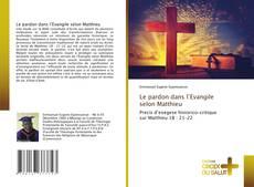 Обложка Le pardon dans l'Evangile selon Matthieu