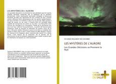 Bookcover of LES MYSTÈRES DE L'AURORE