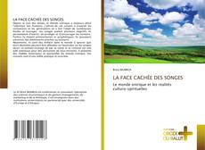 Bookcover of LA FACE CACHÉE DES SONGES
