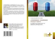 Couverture de L'IGNORANCE/ IGNORANZA (Français-Italien)
