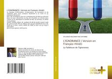 Bookcover of L'IGNORANCE ( Version en Français-Hindi)