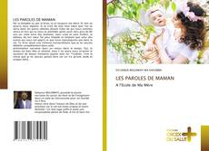 Couverture de LES PAROLES DE MAMAN