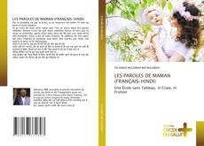 Bookcover of LES PAROLES DE MAMAN (FRANÇAIS-HINDI)