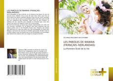 Bookcover of LES PAROLES DE MAMAN (FRANÇAIS-NERLANDAIS)