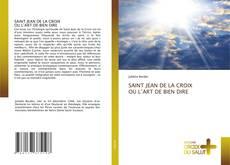 Borítókép a  SAINT JEAN DE LA CROIX OU L'ART DE BIEN DIRE - hoz
