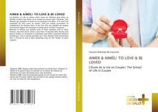 AIMER & AIMÉE/ TO LOVE & BE LOVED的封面