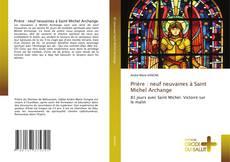 Portada del libro de Prière : neuf neuvaines à Saint Michel Archange
