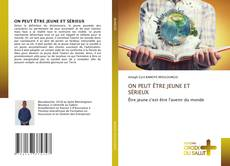 Capa do livro de ON PEUT ÊTRE JEUNE ET SÉRIEUX