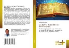 Les Épîtres de Saint Pierre enfin dévoilées kitap kapağı