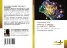 Capa do livro de MARIAGE ANDROIDE/ CASAMENTO ANDROIDE