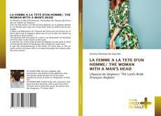 Portada del libro de LA FEMME A LA TETE D'UN HOMME/ THE WOMAN WITH A MAN'S HEAD