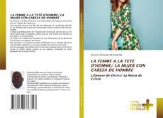 Portada del libro de LA FEMME A LA TETE D'HOMME/ LA MUJER CON CABEZA DE HOMBRE