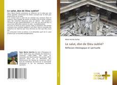Le salut, don de Dieu oublié? kitap kapağı