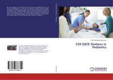 Bookcover of 250 OSCE Stations in Pediatrics