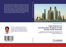 Cost Overrun in Construction Projects in the United Arab Emirates的封面
