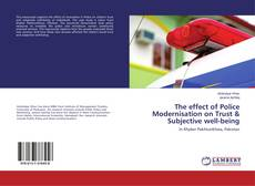 Capa do livro de The effect of Police Modernisation on Trust & Subjective well-being
