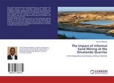 Capa do livro de The Impact of Informal Sand Mining at the Omatando Quarries