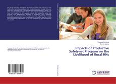 Couverture de Impacts of Productive Safetynet Program on the Livelihood of Rural HHs
