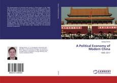 Capa do livro de A Political Economy of Modern China
