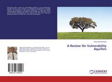 Bookcover of A Review On Vulnerability Aquifers