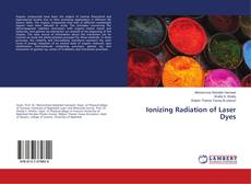Copertina di Ionizing Radiation of Laser Dyes