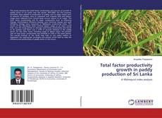 Обложка Total factor productivity growth in paddy production of Sri Lanka