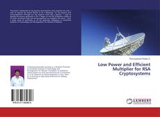 Low Power and Efficient Multiplier for RSA Cryptosystems的封面