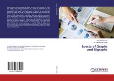 Bookcover of Specta of Graphs and Digraphs