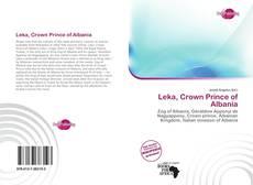 Portada del libro de Leka, Crown Prince of Albania