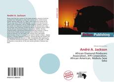 Bookcover of André A. Jackson