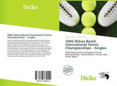 Bookcover of 2006 Delray Beach International Tennis Championships – Singles