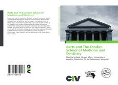 Bookcover of Barts and The London School of Medicine and Dentistry