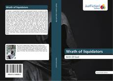 Bookcover of Wrath of liquidators