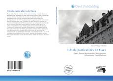 Borítókép a  Hôtels particuliers de Caen - hoz