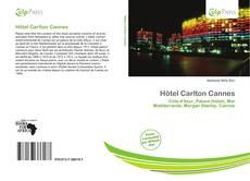 Capa do livro de Hôtel Carlton Cannes
