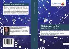 Bookcover of El Retorno de las Profecías 2032