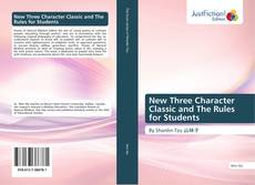 Copertina di New Three Character Classic and The Rules for Students