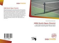Bookcover of 2006 Dutch Open (Tennis)