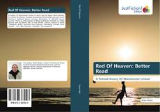 Bookcover of Red Of Heaven: Better Read