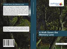 Bookcover of A Walk down the memory lane