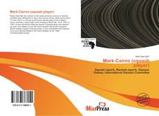 Bookcover of Mark Cairns (squash player)