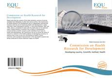 Bookcover of Commission on Health Research for Development
