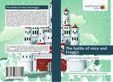Bookcover of The battle of mice and Frogg's