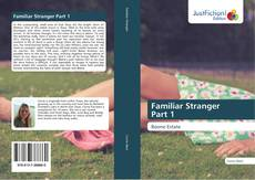 Copertina di Familiar Stranger Part 1
