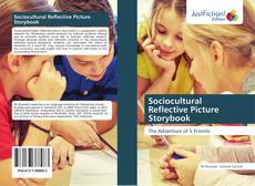 Bookcover of Sociocultural Reflective Picture Storybook