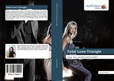 Bookcover of Fatal Love-Triangle