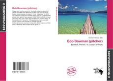 Couverture de Bob Bowman (pitcher)