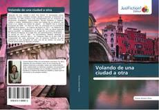Bookcover of Volando de una ciudad a otra