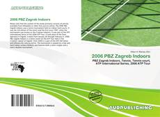Bookcover of 2006 PBZ Zagreb Indoors