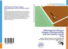 Bookcover of 2006 Regions Morgan Keegan Championships and the Cellular South Cup